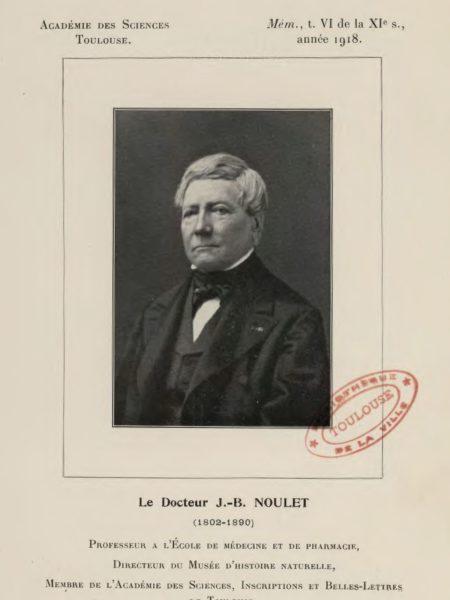 J.-B. Noulet, Mémoires de l'Académie des Sciences et Belles Lettres, 1918 - BM de Toulouse, cote Lm B 207